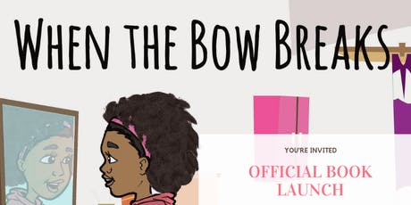 """When the Bow Breaks"" Book Launch tickets"