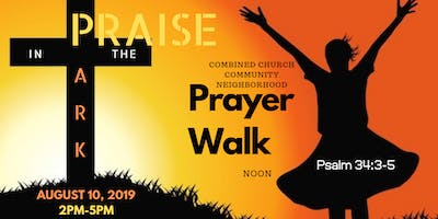 Prayer Walk and Praise In The Park