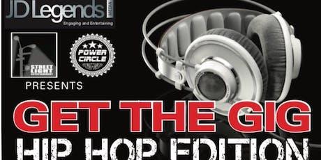 Get The Gig Hip Hop Editon (JD Legends) tickets