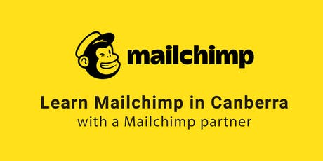Learn Mailchimp in Canberra tickets