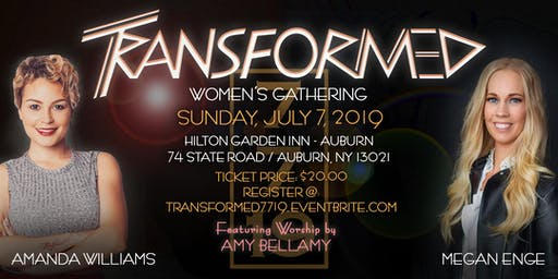 TRANSFORMED  Women's Gathering
