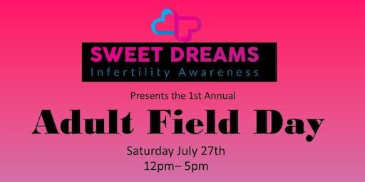 Sweet Dreams Adult Field Day