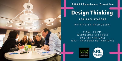 SMARTSessions: Design Thinking For Facilitators – Armidale