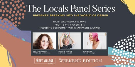 The Locals Panel Series - Breaking into the World of Design tickets