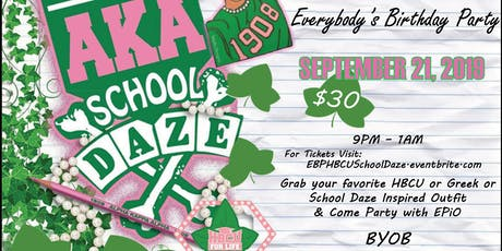 Everybody's Birthday Party - School Daze Style tickets