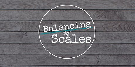 Balancing the Scales tickets