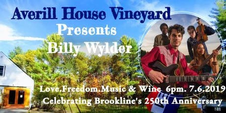 BILLY WYLDER Concert,Celebrating the 250th Brookline Anniversary at Averill House Vineyard tickets