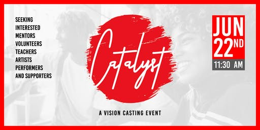 Catalyst: A Vision Casting Event