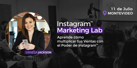 Workshop Instagram Marketing Lab - Montevideo entradas