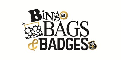 Bingo, Bags, and Badges