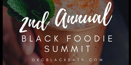 2nd Annual Black Foodie Summit tickets