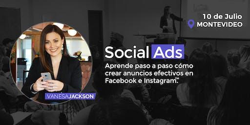 Social Ads: Cómo crear anuncios Efectivos con Facebook e Instagram -Montevideo