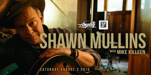 Shawn Mullins - Presented by Amplify Athens