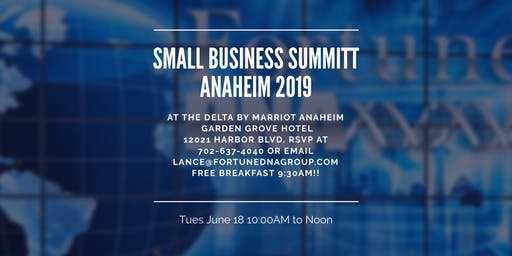 Anaheim Small Business Summit-FREE BREAKFAST!