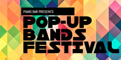 Pop-Up Bands Festival :: Presented by Piano Bar Geelong