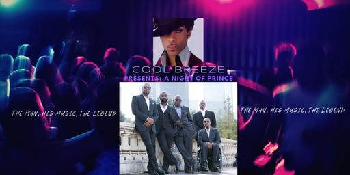 Cool Breeze presents...A Night of Prince