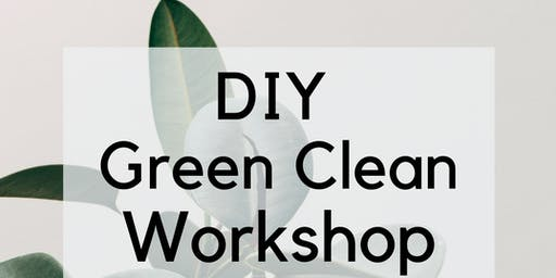 DIY Green Cleaning Workshop