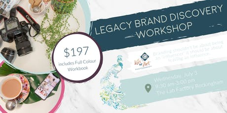 Legacy Brand Discovery Workshop with Life as Art tickets