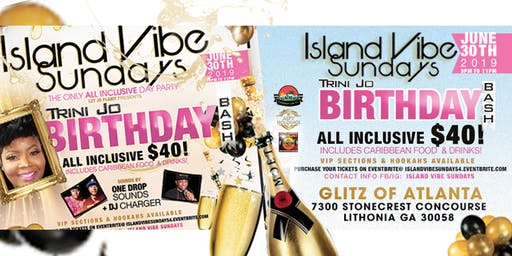 Island Vibe Sundays Trini Jo Birthday Bash