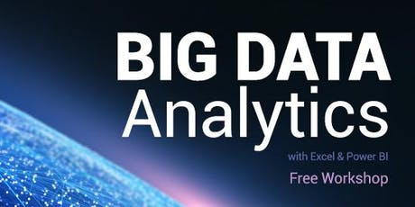 免費 - Big Data Analytics with Excel Workshop (Cantonese Speaker) tickets