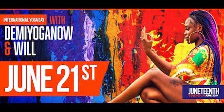 Juneteenth - International Yoga Day Flow tickets