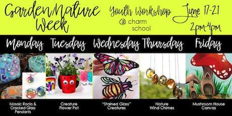 6.17-6.21 - Garden/Nature Week - 2-4PM tickets