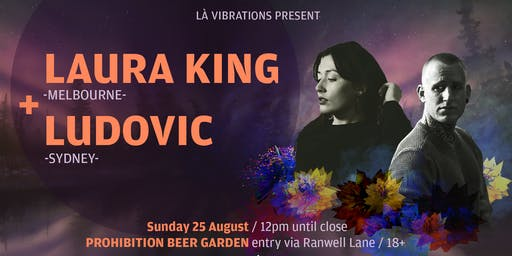 Là Vibrations Pres. Laura King [Melb] and Ludovic [Syd]