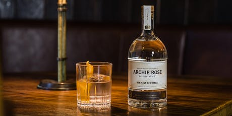 WHISKY DINNER WITH ARCHIE ROSE DISTILLING CO. tickets