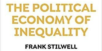 Frank Stillwill on the Political Economy of Inequality - In conversation with Anthea Spinks (Oxfam Program Director)