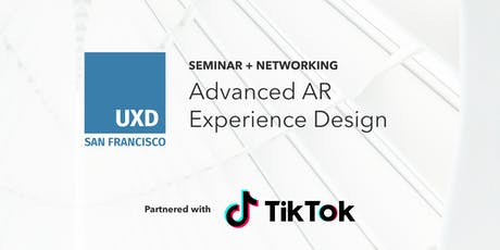 UX Seminar: Advanced AR Experience Design tickets
