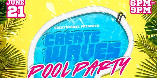 Create Waves Pool Party