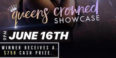 Queen MaShae's Crowned Showcase tickets