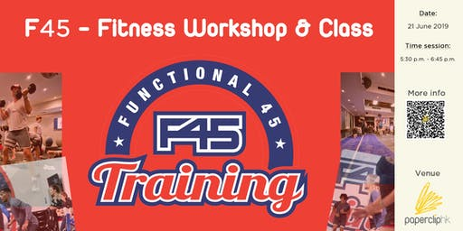 (Free event) F45 - Fitness & Workshop Class