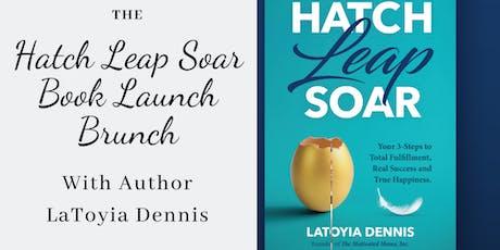 Hatch Leap Soar Book Launch Brunch tickets