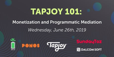 Tapjoy 101: Monetization and Programmatic Mediation tickets