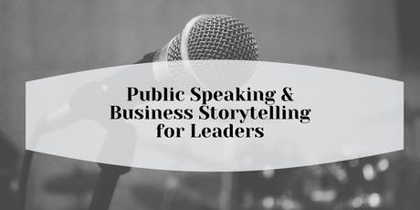 Public Speaking and Business Storytelling for Leaders tickets