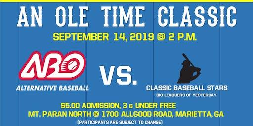 An Ole Time Classic ~ Team Alternative Baseball vs. Classic Baseball Stars