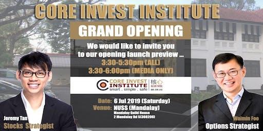 Core Invest Institute Grand Opening