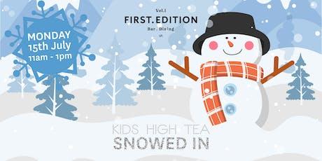 Snowed In Kids High Tea tickets