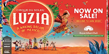 Cirque du Soleil in London -  LUZIA tickets