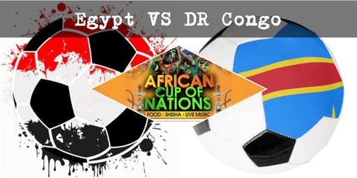 """EGYPT VS DR CONGO """"African Cup of Nations 2019"""" Live Match - African Local Foods - Afro Live Music -Art- Games - Shisha- Business Networking"""