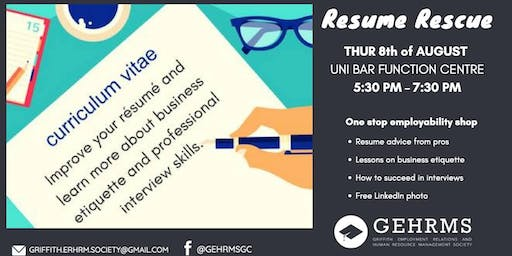 RESUME RESCUE Griffith Employment Human Resources Management Society Event