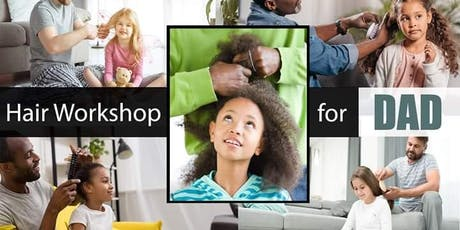 Fathers Hair Workshop tickets