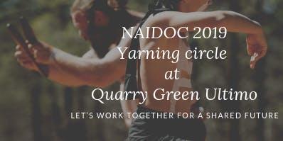 NAIDOC Week (Yarning circle at Quarry Green Ultimo)