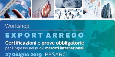 Workshop EXPORT ARREDO - Pesaro biglietti