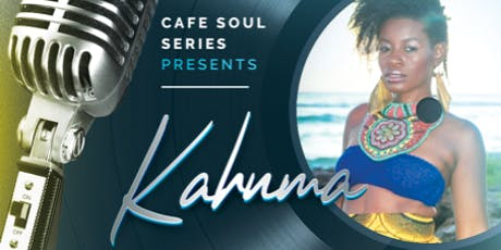 Cafe Soul Series Presents.....Kahnma tickets