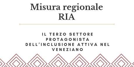 Misura regionale RIA - Il Terzo Settore protagonista dell'inclusione attiva biglietti