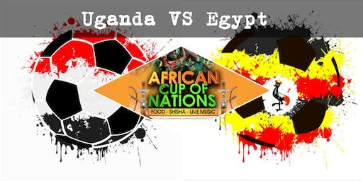 """UGANDA VS EGYPT """"African Cup of Nations 2019"""" Live Match - African Local Foods - Afro Live Music -Art- Games - Shisha- Business Networking"""