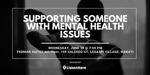 Supporting Someone with Mental Health Issues