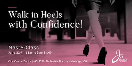 Walk in Heels w/ Confidence MasterClass